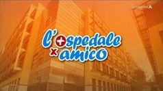 OSPEDALE PER AMICO, puntata del 08/07/2020