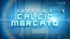 SPECIALE CALCIO MERCATO del 19/08/2021