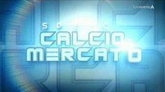 SPECIALE CALCIO MERCATO del 07/09/2021